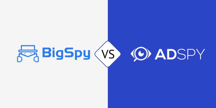 Choose BIGSPY or ADSPY-BigSpy