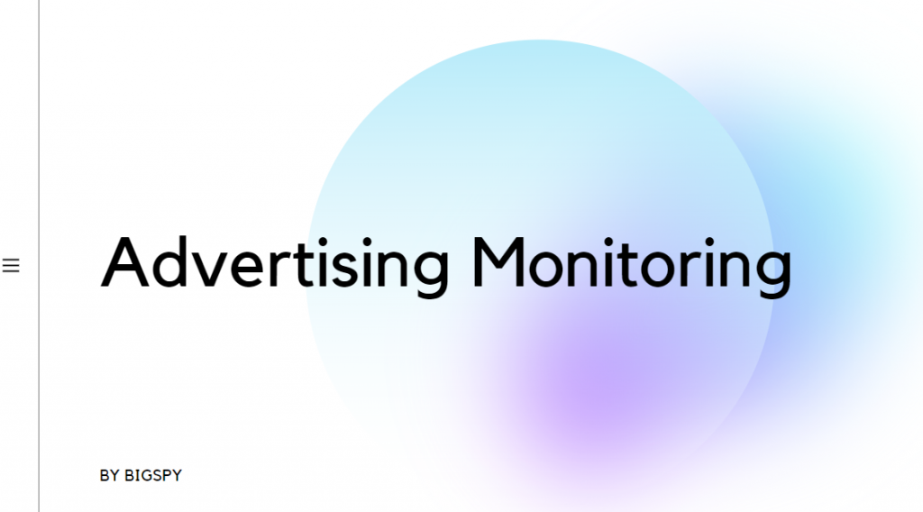 Advertising Monitoring You Should Know - BigSpy